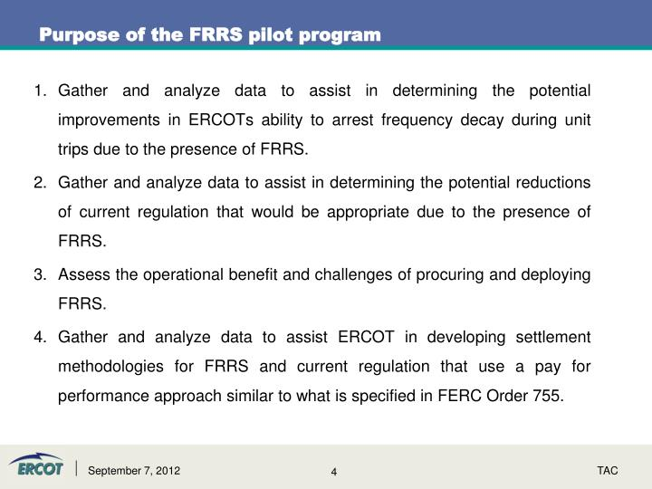 Purpose of the FRRS pilot program