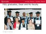 fsil graduates dean and ru faculty