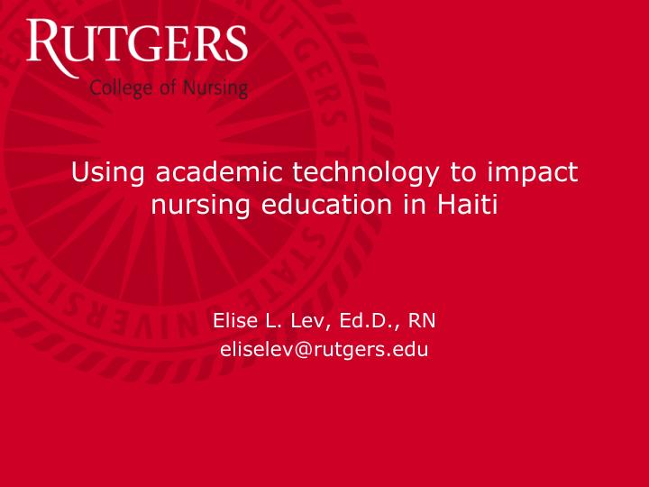 using academic technology to impact nursing education in haiti