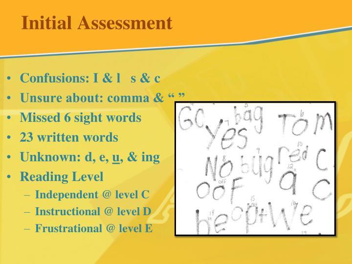 Initial Assessment