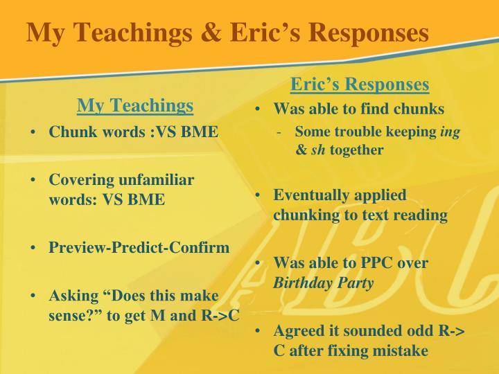My Teachings & Eric's Responses