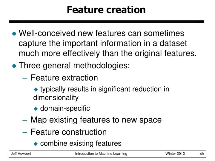 Feature creation
