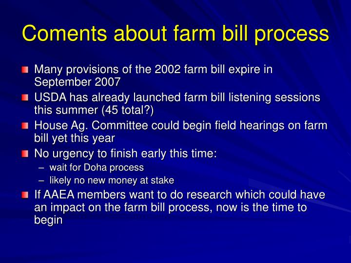 Coments about farm bill process