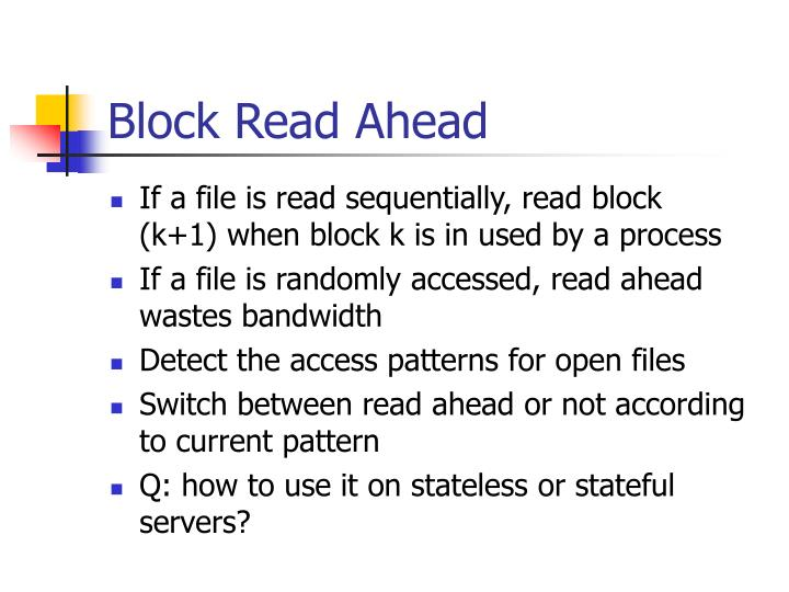Block Read Ahead