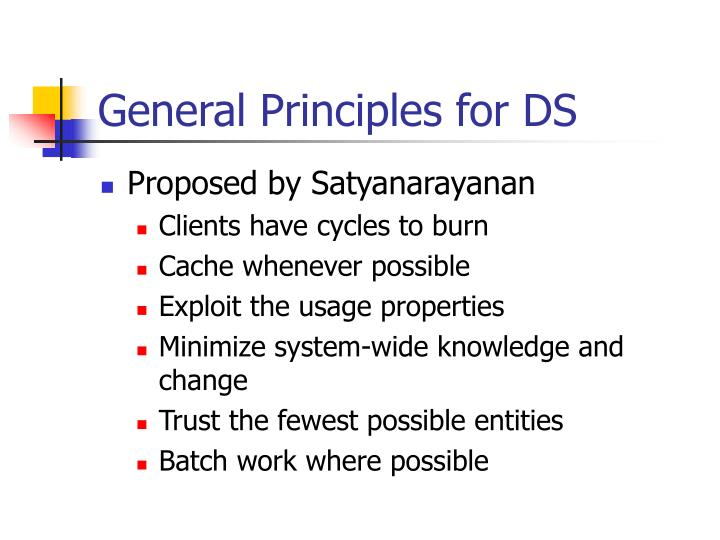 General Principles for DS