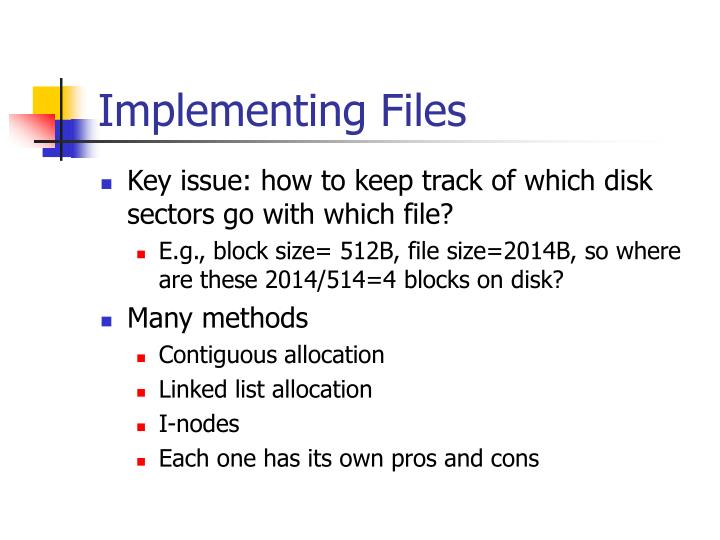 Implementing Files