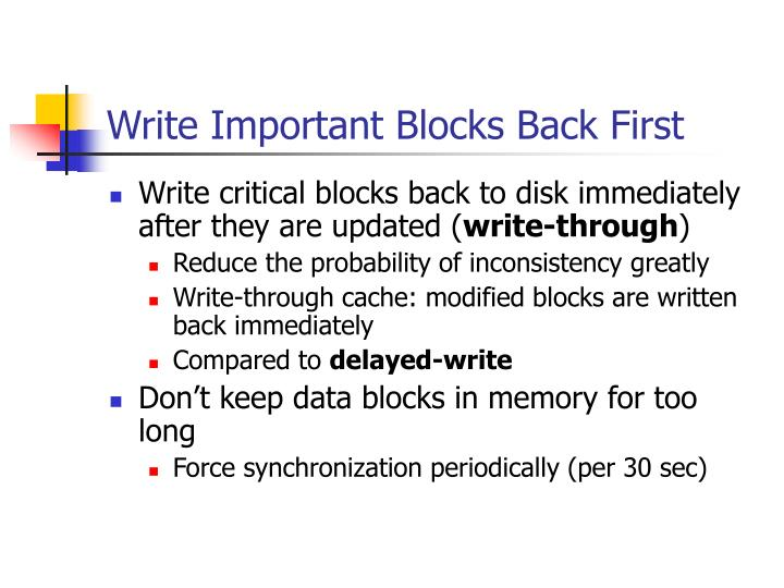 Write Important Blocks Back First