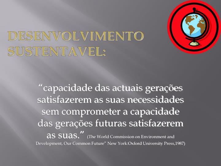 DESENVOLVIMENTO SUSTENTAVEL: