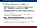 five key challenges for practitioners