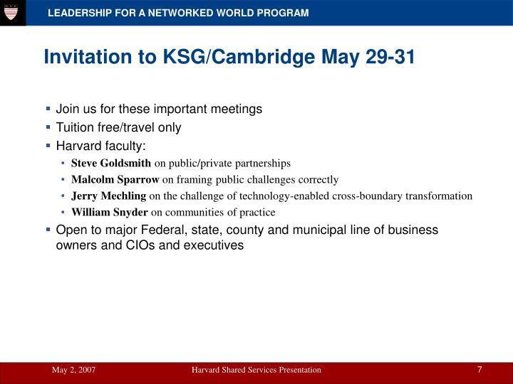 Invitation to KSG/Cambridge May 29-31