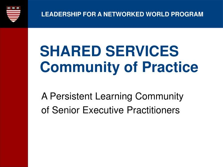 Shared services community of practice