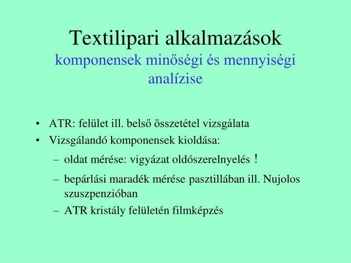 Textilipari alkalmazások