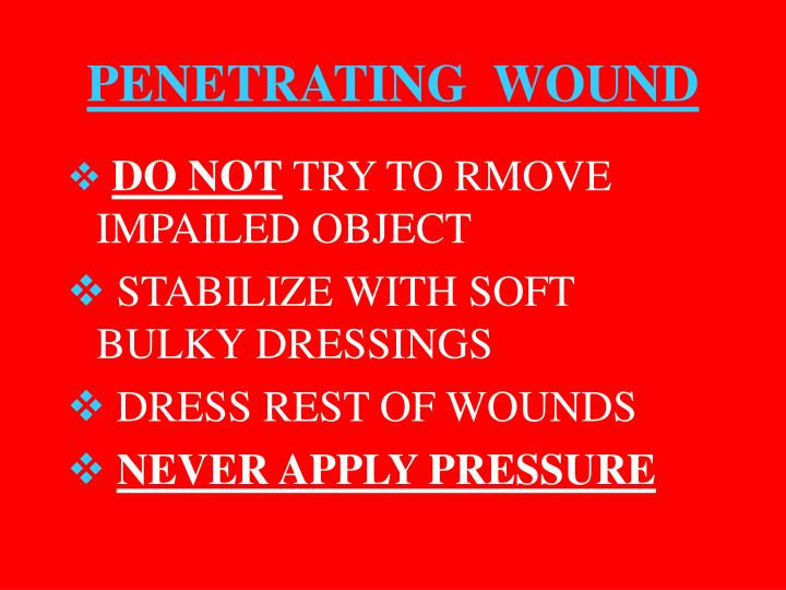 PENETRATING  WOUND