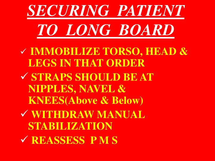 SECURING  PATIENT  TO  LONG  BOARD
