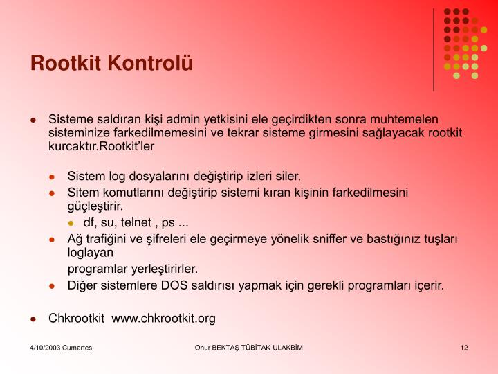 Rootkit Kontrolü
