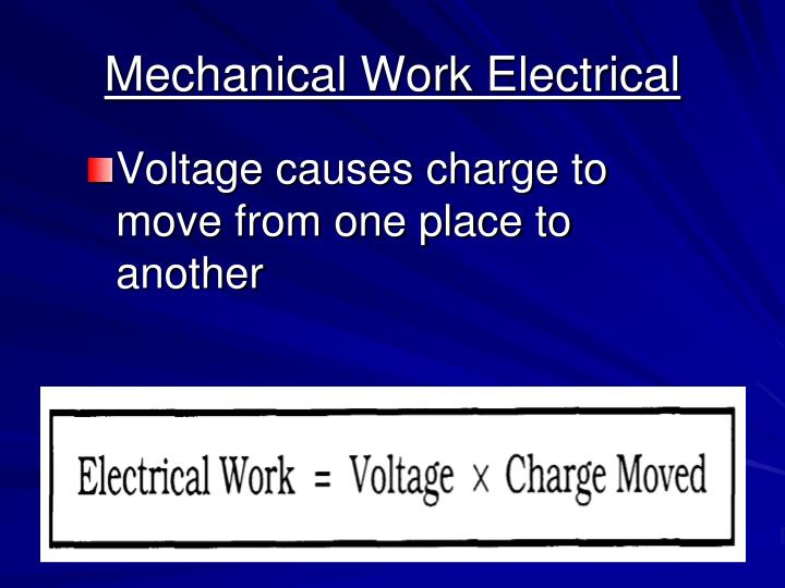 Mechanical Work Electrical