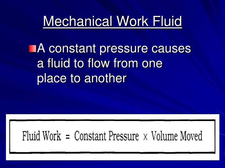 Mechanical Work Fluid