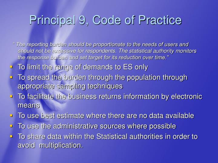 Principal 9, Code of Practice