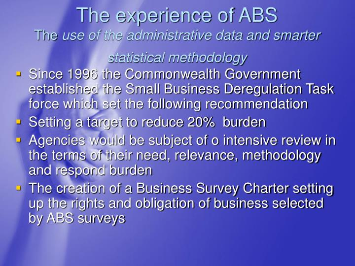 The experience of ABS