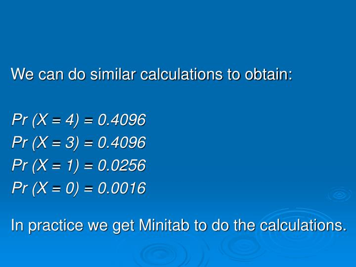 We can do similar calculations to obtain: