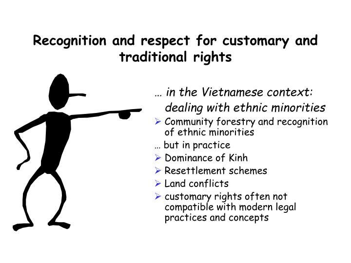 Recognition and respect for customary and traditional rights