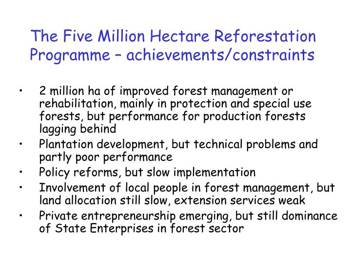 The Five Million Hectare Reforestation Programme – achievements/constraints