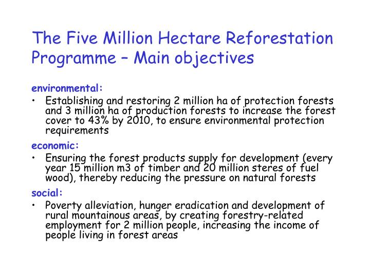 The Five Million Hectare Reforestation Programme – Main objectives
