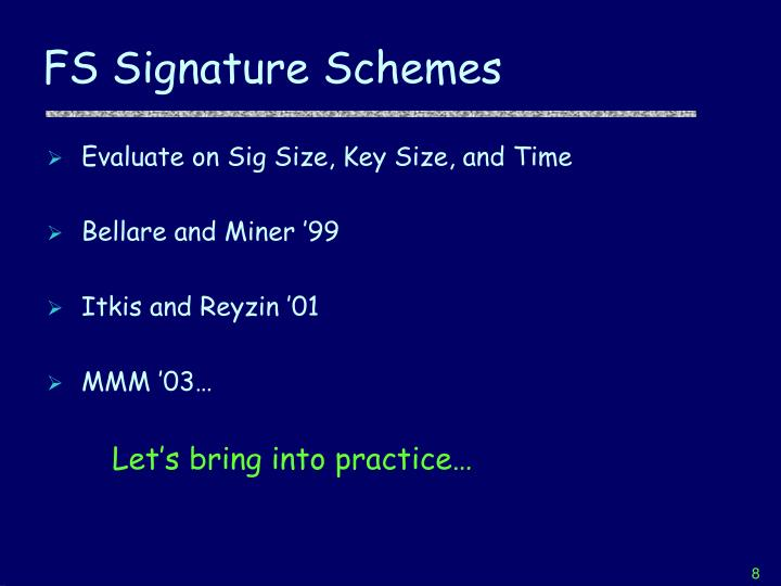 FS Signature Schemes