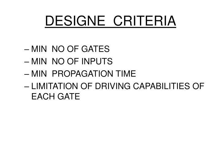DESIGNE  CRITERIA