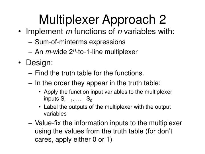 Multiplexer Approach 2