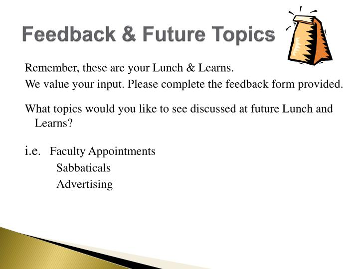 Feedback & Future Topics
