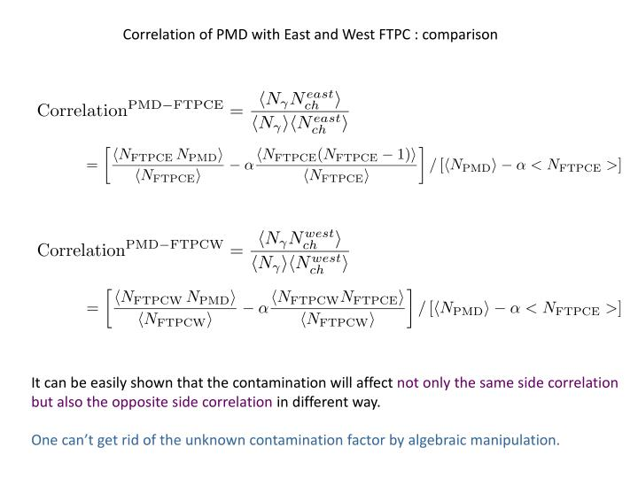 Correlation of PMD with East and West FTPC : comparison