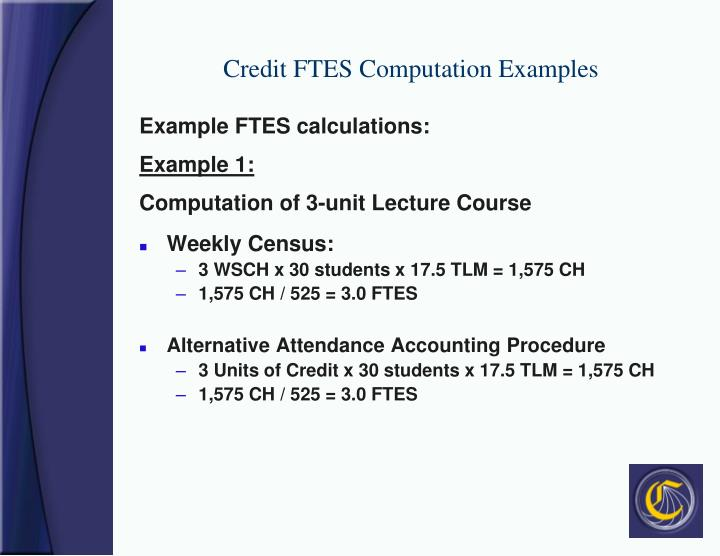 Credit FTES Computation Examples