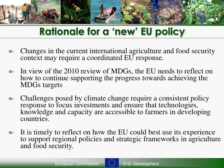Rationale for a 'new' EU policy