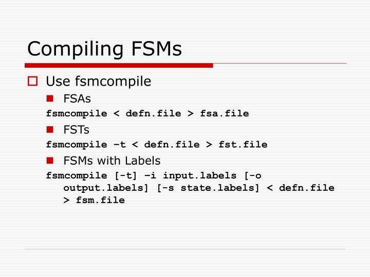 Compiling FSMs
