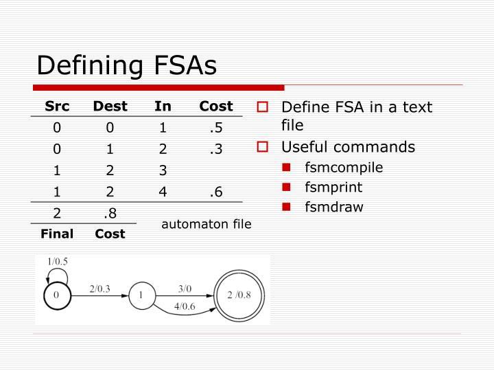 Defining FSAs