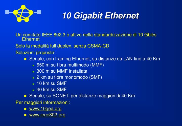 10 Gigabit Ethernet