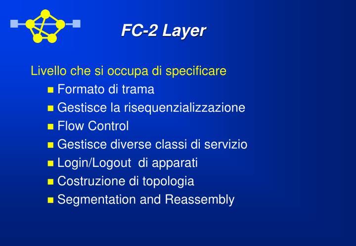 FC-2 Layer