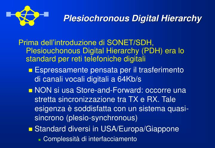 Plesiochronous Digital Hierarchy