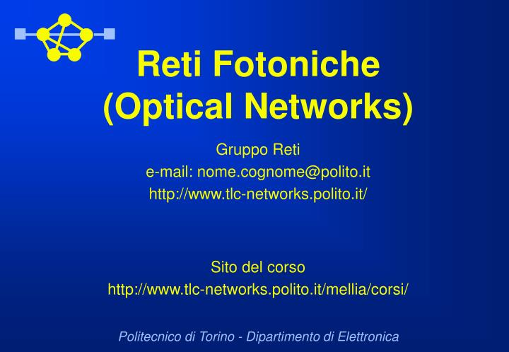 Reti fotoniche optical networks