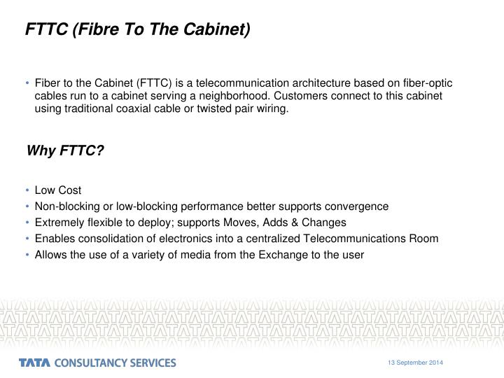 FTTC (Fibre To The Cabinet)