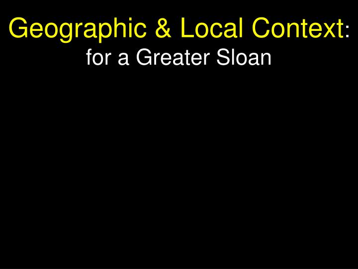 Geographic & Local Context