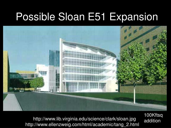 Possible Sloan E51 Expansion