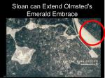 sloan can extend olmsted s emerald embrace