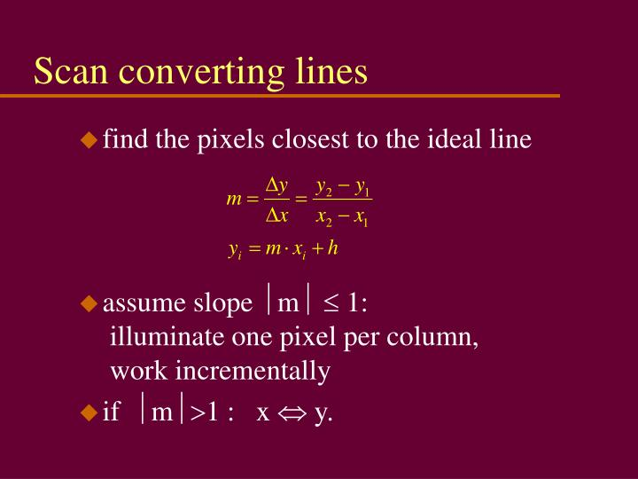 Scan converting lines