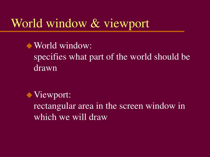 World window & viewport