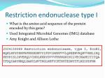 restriction endonuclease type i