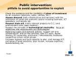 public intervention pitfalls to avoid opportunities to exploit