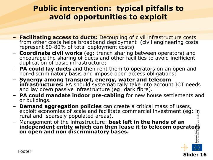 Public intervention:  typical pitfalls to avoid opportunities to exploit