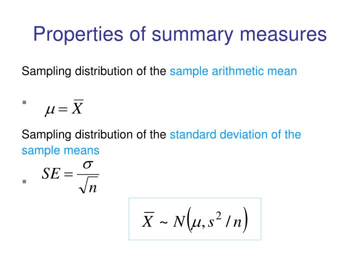 Properties of summary measures